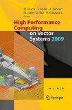 High Performance Computing on Vector Systems 2009 [ Michael Resch ]