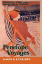 Penelope Voyages: A Russian Jewish Girlhood on the Lower East Side Karen Lawrence