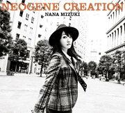 NEOGENE CREATION (初回限定盤 CD+Blu-ray)
