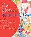 The Story of Valentine's Day [ Nancy J. Skaermas ]