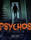 Psychos: Serial Killers, Depraved Madmen, and the Criminally Insane PSYCHOS Neil Gaiman