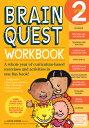 Brain Quest Workbook: Grade 2 With Stickers BRAIN QUEST WORKBK GRADE 2 (Brain Quest) Liane Onish