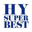 HY SUPER BEST(2CD+DVD) [ HY ]