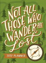 2017 Not All Those Who Wander Are Lost Tmwy Planner [ Orange Circle Studio ]