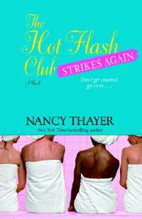The_Hot_Flash_Club_Strikes_Aga