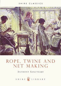 Rope��_Twine_and_Net_Making