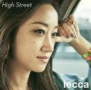 High Street (CD+スマプラ) [ lecca ]