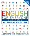 English for Everyone: Business English, Course Book ENGLISH FOR EVERYONE BUSINESS (English for Everyone) DK