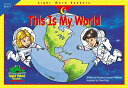This Is My World THIS IS MY WORLD (Sight Word Readers) Creative Teaching Press