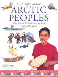 Arctic_Peoples��_What_Life_Was