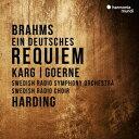 ブラームス:ドイツ・レクイエム op.45 [ ダニエル・ハーディング、スウェーデン放送交響楽団 ]