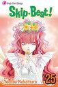 Skip Beat!, Vol. 25 SKIP BEAT VOL 25 ORIGINAL/E (Skip Beat! (Viz Media)) [ Yoshiki Nakamura ]