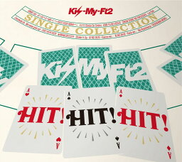 SINGLE COLLECTION「HIT! HIT! HIT!」(通常盤A CD+DVD) [ <strong>Kis-My-Ft2</strong> ]