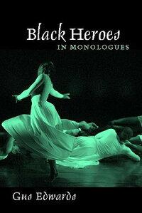 Black_Heroes_in_Monologues