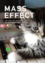 Mass Effect: Art and the Internet in the Twenty-First Century MASS EFFECT (Critical Anthologies in Art and Culture) [ Lauren..
