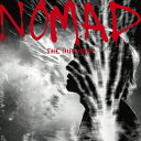 NOMAD (初回限定盤 SHM-CD+DVD) [ The Birthday ]