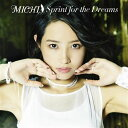 Sprint for the Dreams (初回限定盤 CD+DVD+PHOTOBOOK) [ M