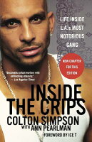 inside the crips a biography of colton simpson If you are searching for a ebook by colton simpson, ann pearlman inside the crips: life inside la's most notorious gang in pdf format, then you have come on to.