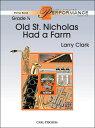 【輸入楽譜】Old St. Nicholas Had a Farm/ラリー・クラーク編曲: スコアとパート譜セット