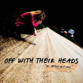 【輸入盤】 OFF WITH THEIR HEADS / IN DESOLATION