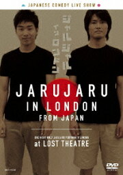 JARUJARU IN LONDON [ <strong>ジャルジャル</strong> ]