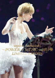 ayumi hamasaki ��POWER of MUSIC�� 2011 A LIMITED EDITION