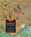 The Conference of the Birds: The Selected Sufi Poetry of Farid Ud-Din Attar CONFERENCE OF THE BIRDS Farid Ud-Din Attar