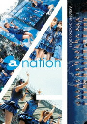 AKB48 in a-nation 2011 [ AKB48 ]