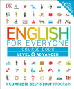 English for Everyone: Level 4: Advanced, Course Book ENGLISH FOR EVERYONE LEVEL 4 L (English for Everyone) DK