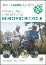 Choosing, Using Maintaining Your Electric Bicycle CHOOSING USING MAINTAINING Y (Essential Buyer 039 s Guide) Peter Henshaw