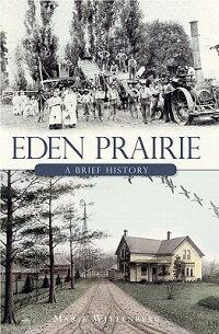 Eden_Prairie��_A_Brief_History