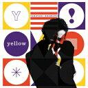 yellow [ 岡村靖幸 ]
