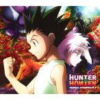 TVアニメ HUNTER×HUNTER オリジナル・サウンドトラック3 [ 平野義久 ]