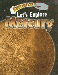 Let��s_Explore_Mercury