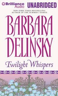 TwilightWhispers[BarbaraDelinsky]