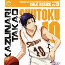 TVアニメ「黒子のバスケ」キャラクターソング SOLO SERIES Vol.5 高尾和成(cv.鈴木達央) [ 高尾和成 ]