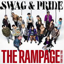 SWAG & PRIDE [ THE RAMPAGE fro...