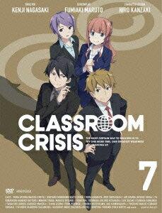 Classroom☆Crisis 7 [ 内田雄馬 ]