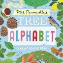 Mrs. Peanuckle's Tree Alphabet MRS PEANUCKLES TREE ALPHABET-B (Mrs. Peanuckle's Alphabet Library)