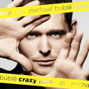 Other - 【輸入盤】Crazy Love 2011 [ Michael Buble ]
