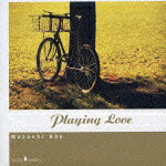 PLAYING_LOVE