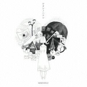 ワタシノハナシ [ WOMCADOLE ]