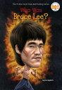 Who Was Bruce Lee WHO WAS BRUCE LEE (Who Was ) Jim Gigliotti