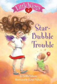 LittleWings#3:Star-BubbleTrouble