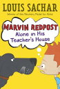 Marvin Redpost #4: Alone in His Teacher's House MARVN REDPOST ALNE IN TCHR HSE (Marvin Redpost (Paperback)) [ Louis Sachar ]