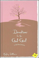 Devotions for the god girl a 365 day journey devotions for the god