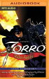 Zorro Rides Again: A Radio Dramatization [ Johnston McCulley ]