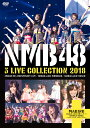 NMB48 3 LIVE COLLECTION 2018 [ NMB48 ]