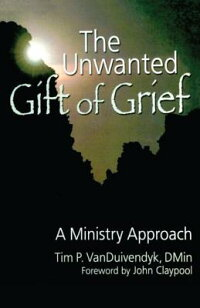 The_Unwanted_Gift_of_Grief��_A