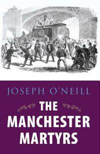 TheManchesterMartyrs[JosephO'Neill]